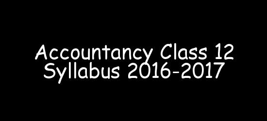 Accountancy Class 12 Syllabus